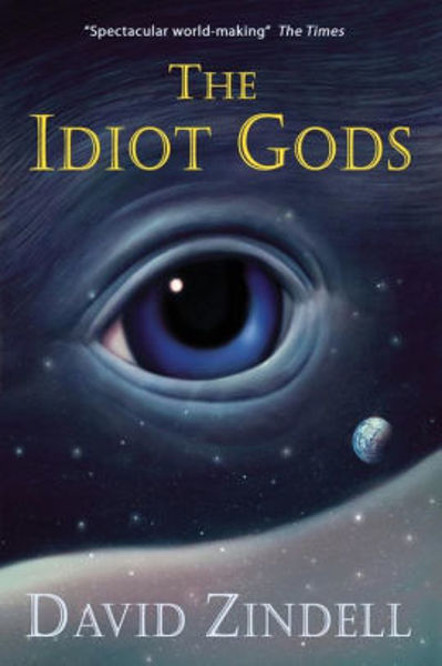 Picture of The Idiot Gods by David Zindell [PAPER BACK]