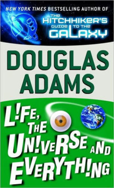 Picture of HitchHikers #3 - LIFE, THE UNIVERSE AND EVERYTHING BY Douglas Adams [PAPER BACK]
