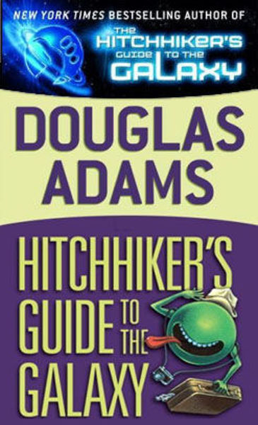 Picture of HitchHikers #1 - THE HITCHHIKER'S GUIDE TO THE GALAXY  by Douglas Adams [PAPER BACK]