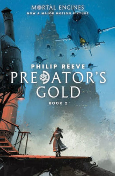 Picture of Mortal Engines #2 - PREDATOR'S GOLD by Philip Reeve [PAPER BACK]