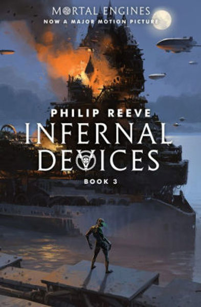 Picture of Mortal Engines #3 - INFERNAL DEVICES by Philip Reeve [PAPER BACK]