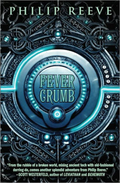 Picture of Fever Crumb #1 - FEVER CRUMB by Philip Reeve [PAPER BACK]