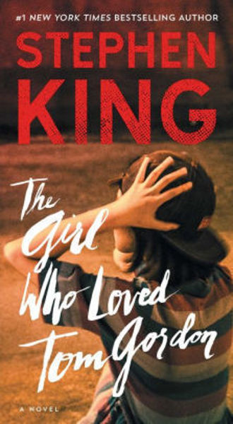Picture of THE GIRL WHO LOVED TOM GORDON by Stephen King [PAPER BACK]