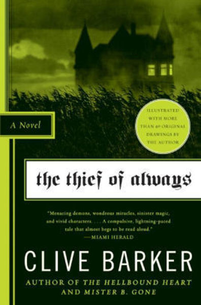 Picture of THE THIEF OF ALWAYS by Clive Barker [PAPER BACK]