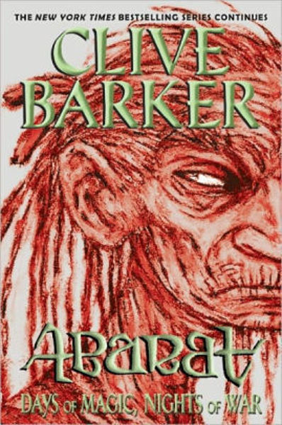 Picture of ABARAT: DAYS OF MAGIC, NIGHTS OF WAR by Clive Barker [PAPER BACK]