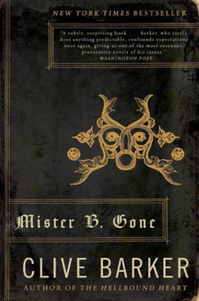 Picture of MISTER B. GONE by Clive Barker [PAPER BACK]