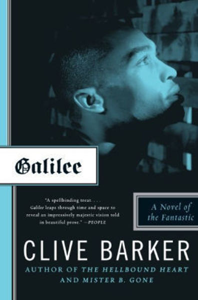 Picture of GALILEE: A NOVEL OF THE FANTASTIC by Clive Barker [PAPER BACK]