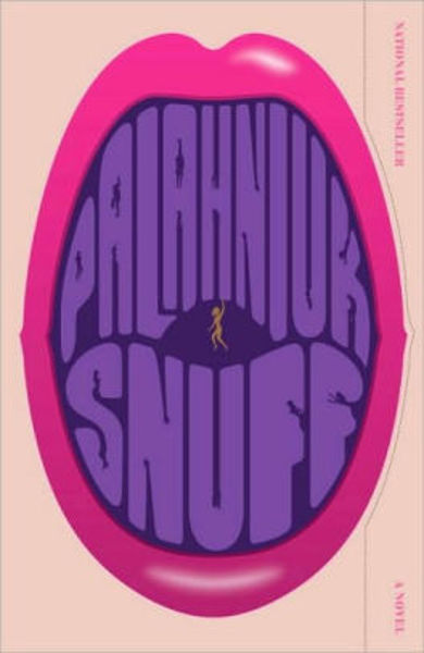 Picture of SNUFF by Chuck Palahniuk [PAPER BACK]