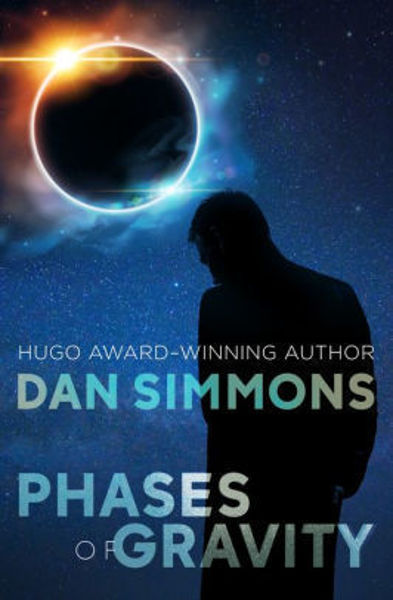 Picture of PHASES OF GRAVITY by Dan Simmons [PAPER BACK]