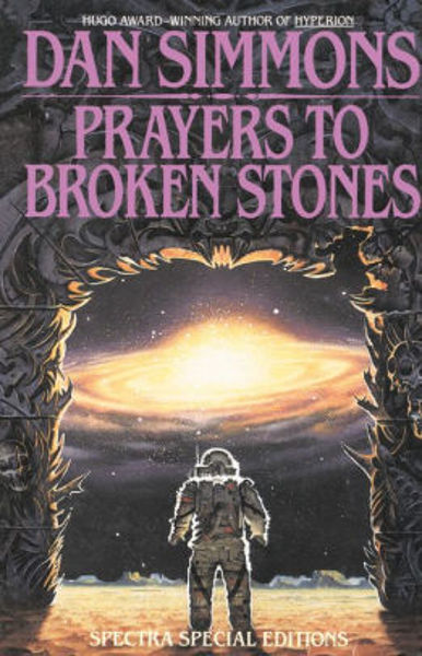Picture of PRAYERS TO BROKEN STONES by Dan Simmons [PAPER BACK]