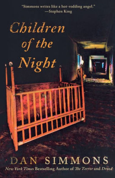 Picture of CHILDREN OF THE NIGHT by Dan Simmons [PAPER BACK]