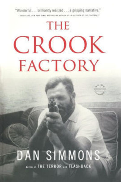 Picture of THE CROOK FACTORY by Dan Simmons [PAPER BACK]