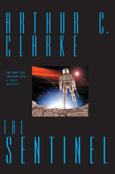 Picture of THE SENTINEL by Arthur C. Clarke [PAPER BACK]