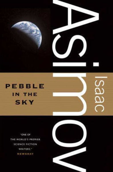 Picture of PEBBLE IN THE SKY by Isaac Asimov [PAPER BACK]