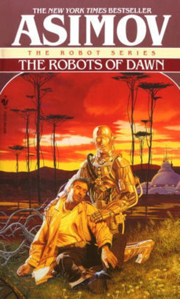 Picture of Robots Series #4 - THE ROBOTS OF DAWN by Isaac Asimov [PAPER BACK]