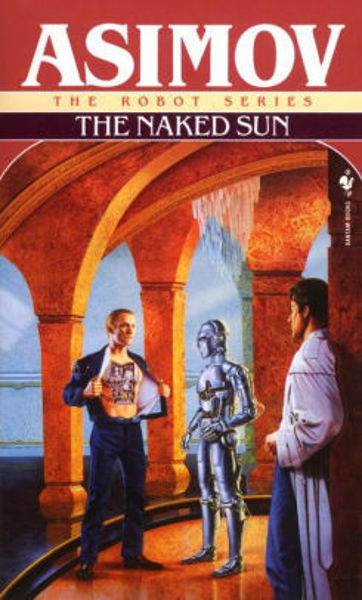 Picture of Robots Series #2 - THE NAKED SUN by Isaac Asimov [PAPER BACK]
