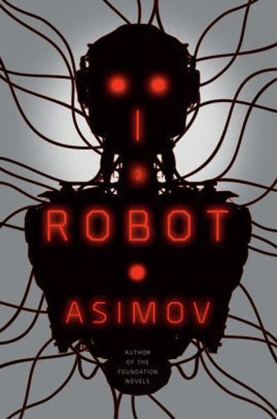 Picture of Robots Series #1 - I, ROBOT by Isaac Asimov [PAPER BACK]