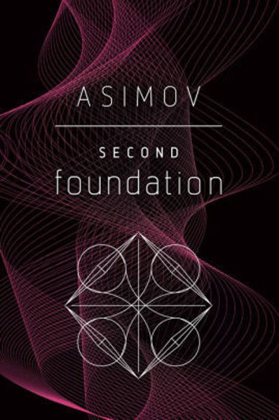 Picture of Foundation #3 - SECOND FOUNDATION by Isaac Asimov [PAPER BACK]