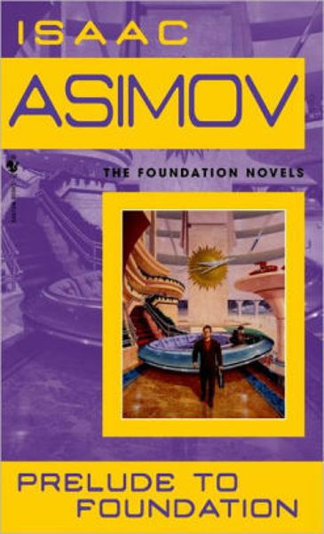 Picture of PRELUDE TO FOUNDATION by Isaac Asimov [PAPER BACK]