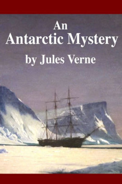 Picture of AN ANTARCTIC MYSTERY by Jules Verne [PAPER BACK]