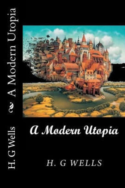 Picture of A MODERN UTOPIA by H. G. Wells [PAPER BACK]