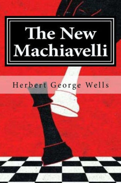 Picture of THE NEW MACHIAVELLI by H. G. Wells [PAPER BACK]
