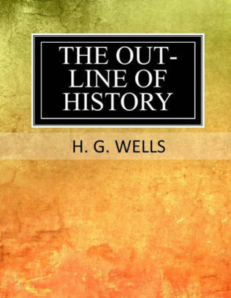 Picture of THE OUTLINE OF HISTORY by H. G. Wells [PAPER BACK]
