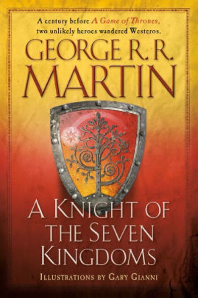 Picture of A KNIGHT OF THE SEVEN KINGDOMS  by George R. R. Martin [PAPER BACK]