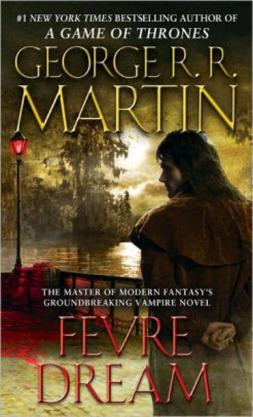 Picture of FEVRE DREAM  by George R. R. Martin [PAPER BACK]