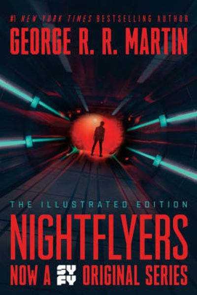 Picture of NIGHTFLYERS: THE ILLUSTRATED EDITION  by George R. R. Martin [PAPER BACK]